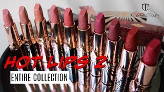 Charlotte Tilbury Hot Lips 2 ENTIRE COLLECTION!!! Lip Swatches & Comparisons