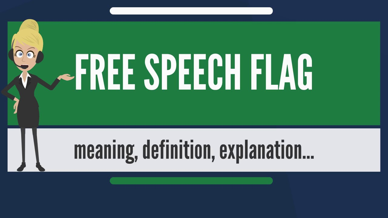 what is free speech flag? what does free speech flag mean? free