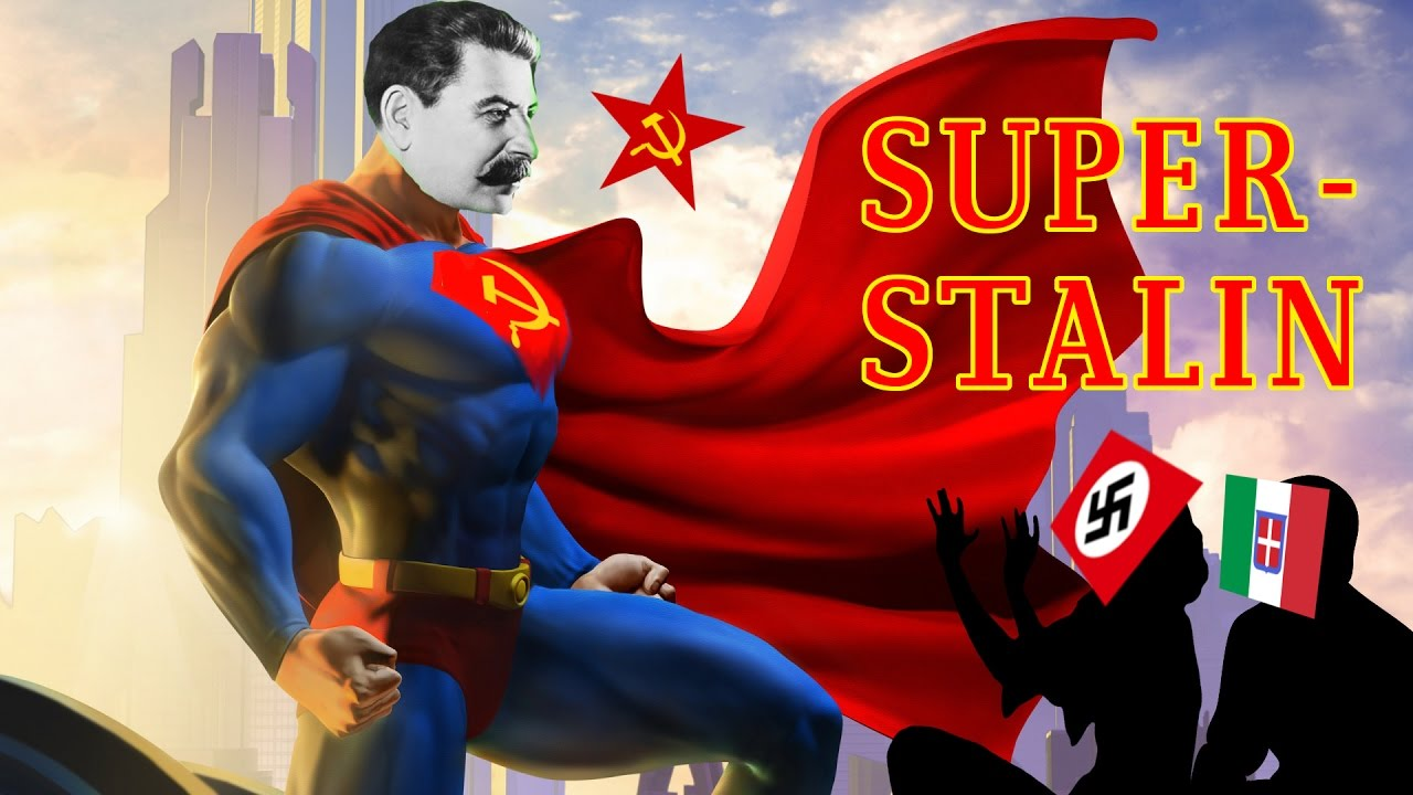 Super Stalin Saves Mankind Once Again Youtube