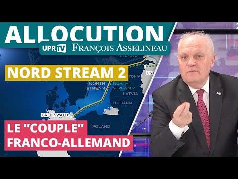 """Nord Stream 2 : Le """"couple"""" franco-allemand - Allocution de François Asselineau - UPR TV"""