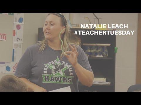 #TeacherTuesday | Natalie Leach