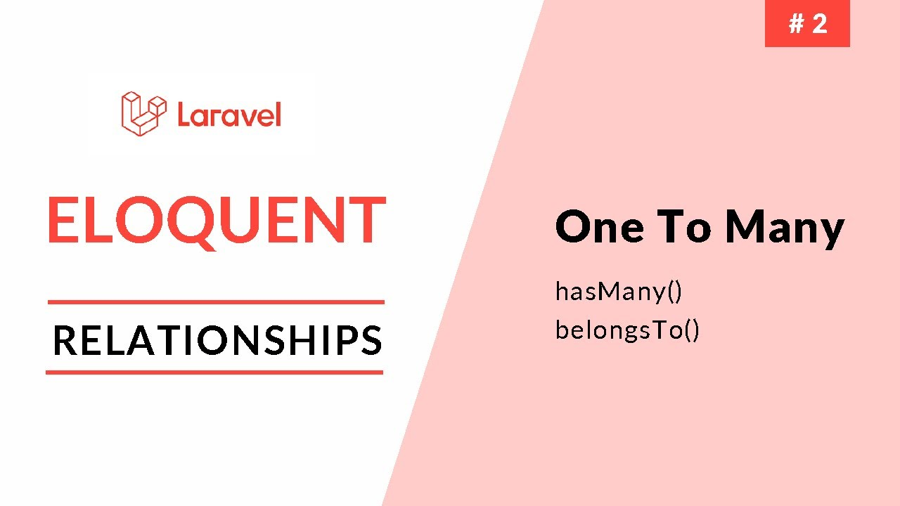 Laravel Eloquent Relationships - One To Many - Part 2