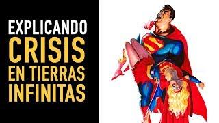 Explicando: Crisis en Tierras Infinitas