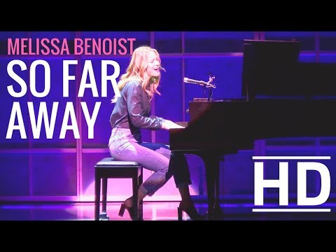 Melissa Benoist - So Far Away [HD] (From Beautiful: The Carole King Musical)