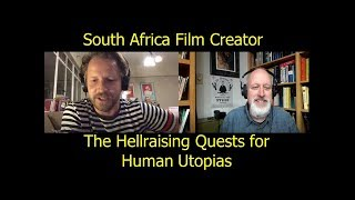 SA Filmmaker explores Jordan Peterson and Hell-raising Quests for Utopia