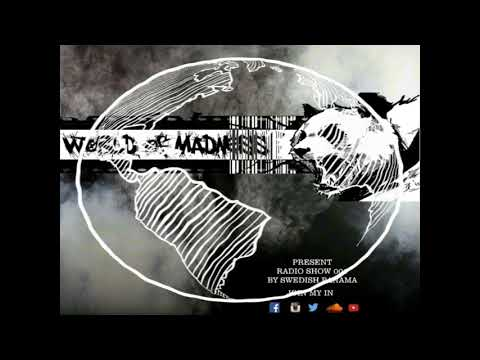 Swedish Panama - World Of Madness Radio Show 001