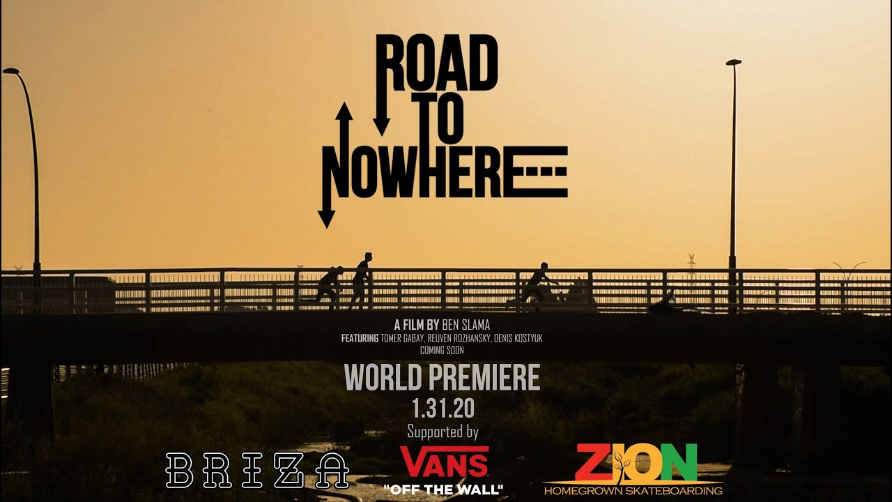 Road To NoWhere - A skateboarding documentary   Trailer 2 World Premiere