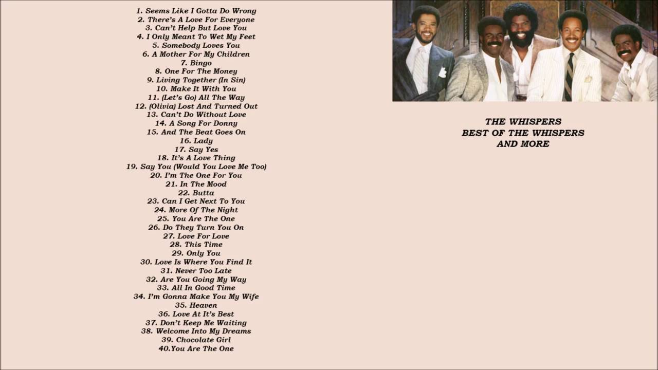 The Whispers 'The Very Best Of The Whispers' [HD] with Playlist