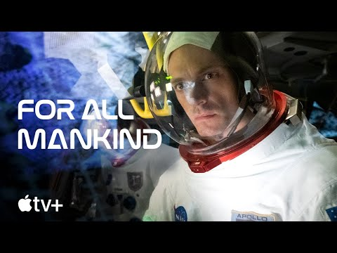 For All Mankind — Official First Look Trailer   Apple TV+