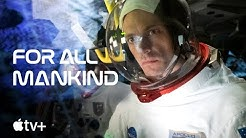 For All Mankind — Official First Look Trailer | Apple TV+