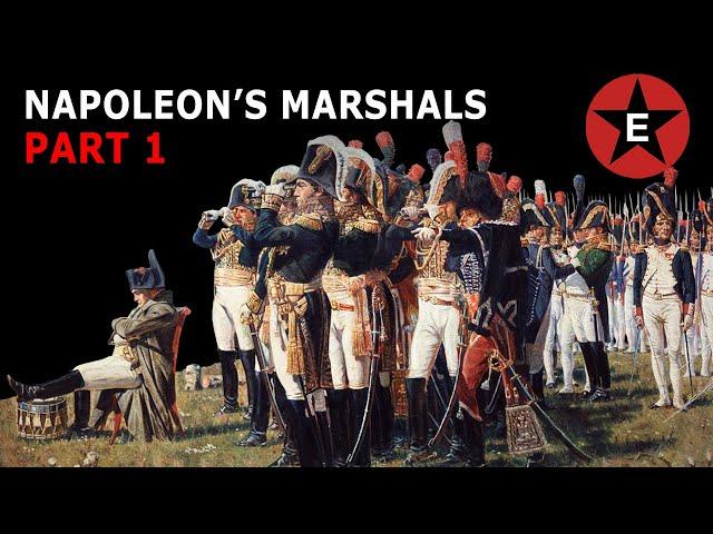 Napoleon's Marshals Part 1