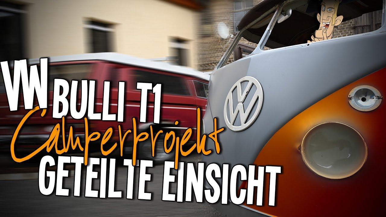 VW T1 Bulli Camperprojekt - der soll nur Fahren.