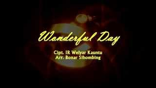 Wonderful Day - Welyar Kauntu - Bonar Sihombing