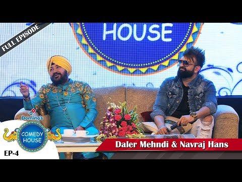 Domino's Comedy House || Daler Mehndi & Navraj Hans || Episode-4 || Rajiv Thakur || New Comedy Show