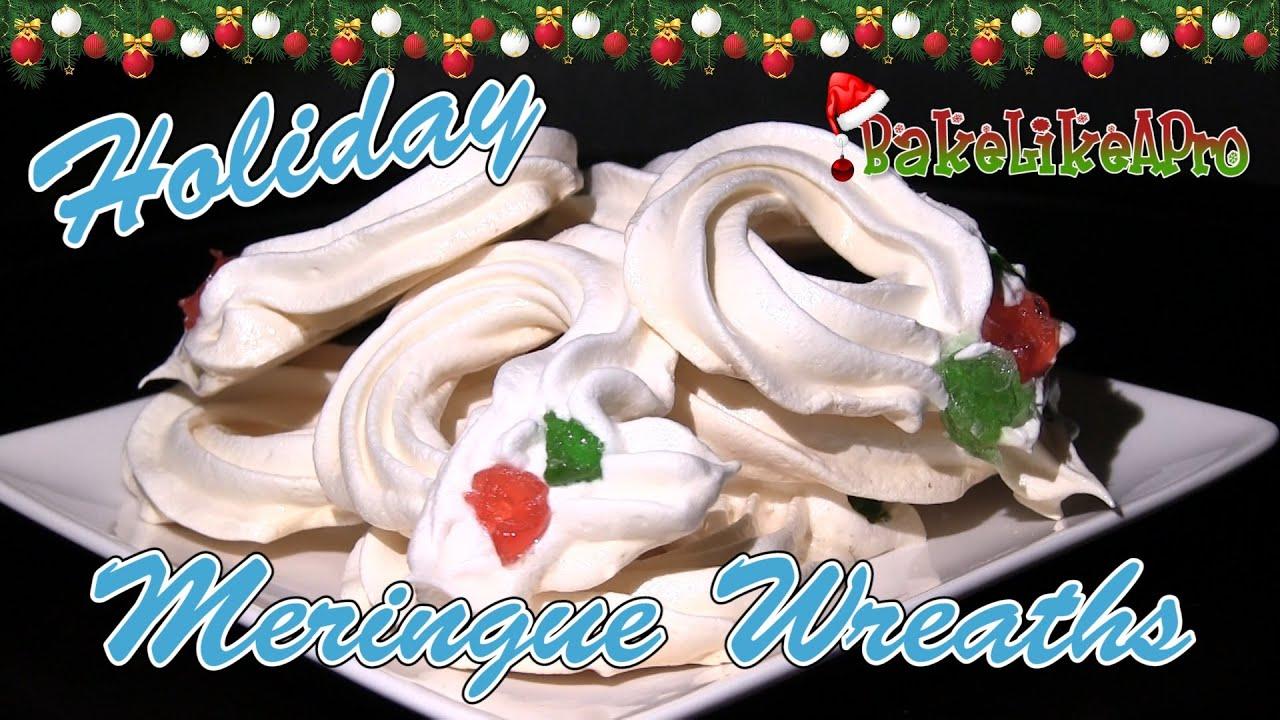 Holiday Meringue Wreath Cookies Recipe Christmas Recipe