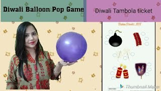 Diwali games / Balloon pop Diwali game/ Diwali Tambola game/ Creative Apurva /Jain