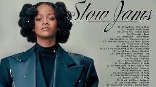 R&B Slow Jams Mix - Best R&B Slow Jams Love Songs Mix - Rihanna, Joe, R Kelly, Tank, Usher