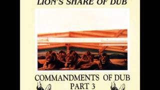 Jah Shaka - Commandments of Dub Part 3: Lion