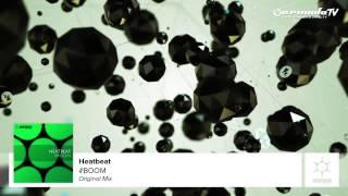 Heatbeat -  #BOOM (Original Mix)