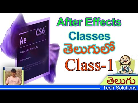 After Effects Classes In Telugu | After Effects Interface | Class-1 | Telugu Tech Solutions!!!