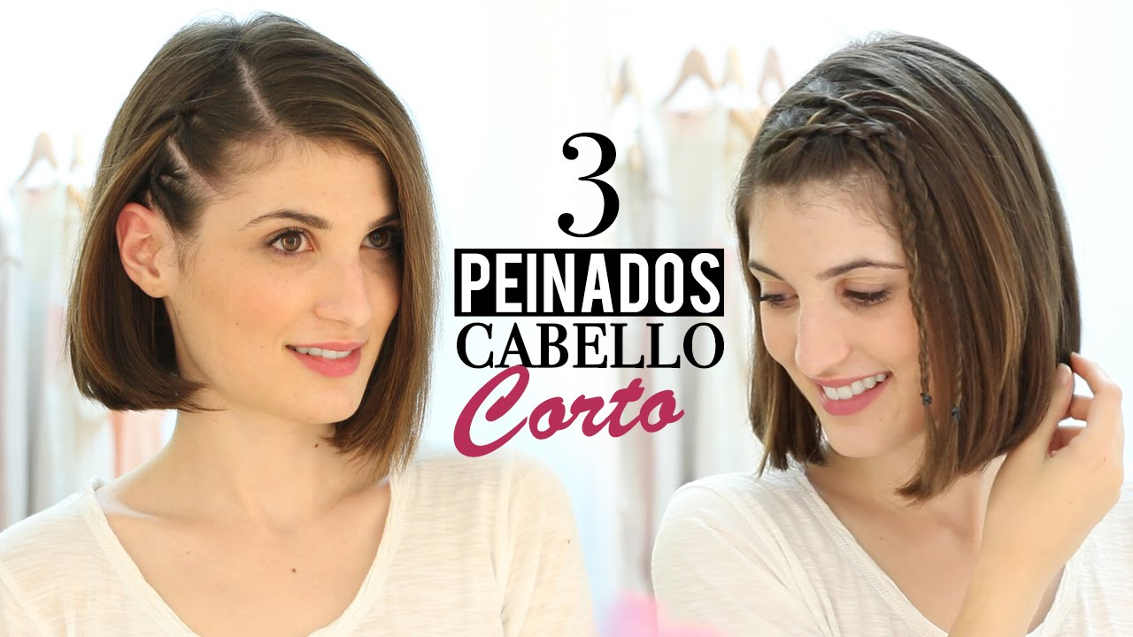 3 Peinados Faciles Para Cabello Corto Youtube