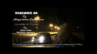 Remember Me [ The story of an Artist] - Augustine Lawrence (AW Productions)