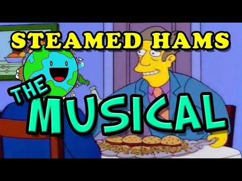 Steamed Hams: The Musical