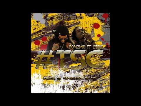 Vj Ben X Pon2mik  x LYrrix  #TSC  (Prod.Magistral beats)
