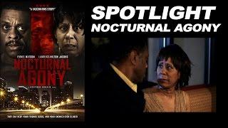 "Spotlight - ""Nocturnal Agony"""
