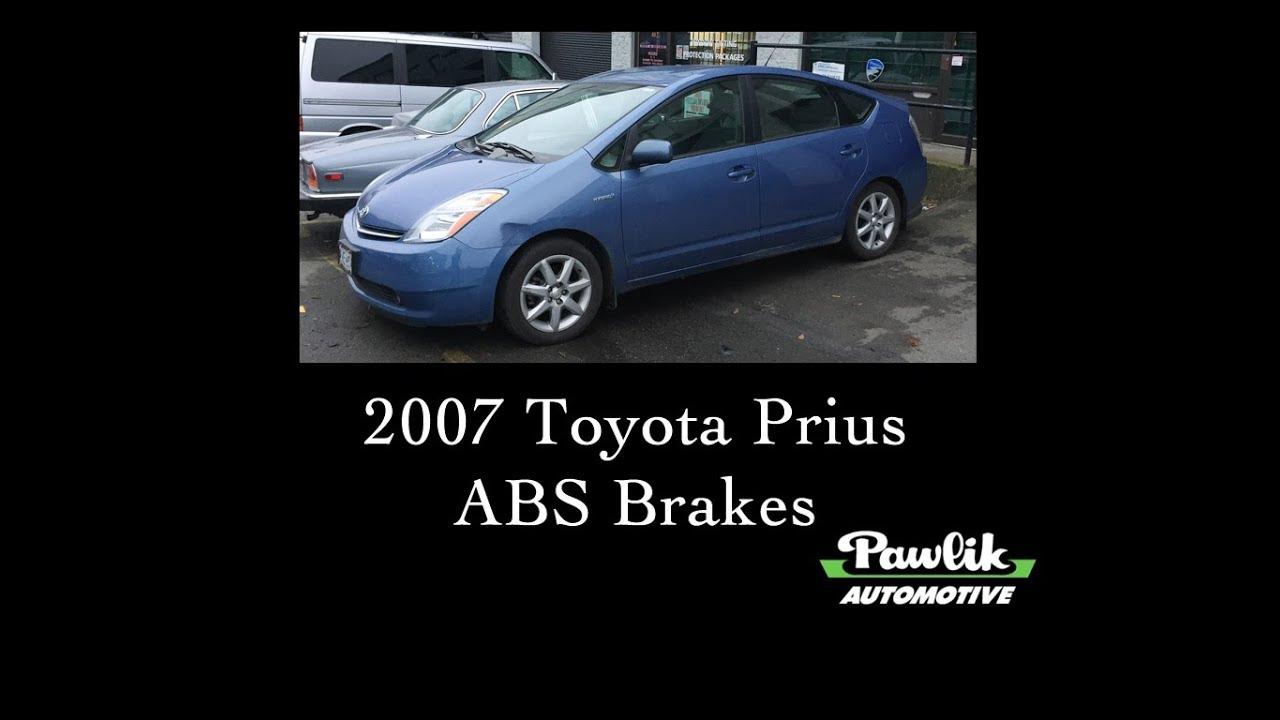 2007 Toyota Prius, ABS Brakes- Pawlik Automotive Repair