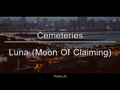 Cemeteries - Luna (Moon Of Claiming) (Sub Español)