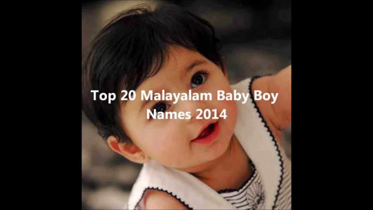 Top 20 malayalam baby boy names 2015 latest boy names from kerala youtube