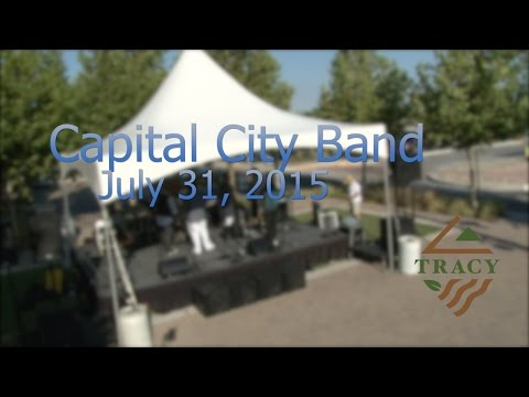 "City of Tracy: Block Party ""Capital City Band"" July 31st, 2015"