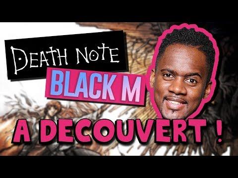 DEATH NOTE et BLACK M ... C'est quoi ce bordel ?