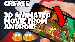 Create a 3D animated video from android || Best 3d Movie Maker || Android || English
