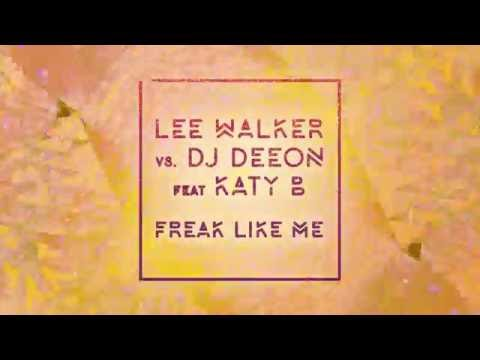 Lee Walker vs DJ Deeon Feat. Katy B & MNEK
