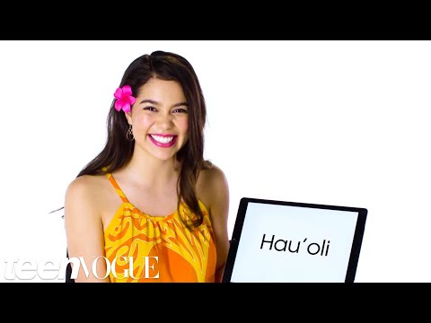 Hawaiian Pronunciation Guide With Moana's Auli'i Cravalho | Teen Vogue