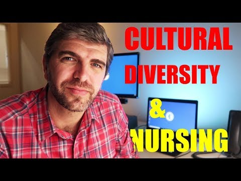 NURSING And CULTURE: How Being Culturally Competent Will Make You A Better NURSE