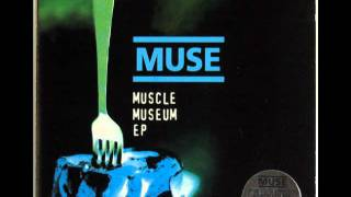 Muse (Muscle Museum EP) - Instant Messenger