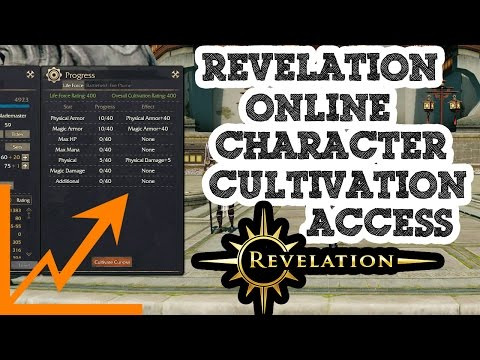 Revelation Online - Character Cultivation Access - Tips/Tricks 8 - 2017 - Part 11