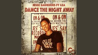 Dance the Night Away (feat. LeA) (Jesse Saunders Mix)