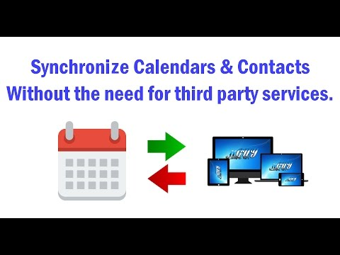 How To Synchronize Calendars And Contacts Across Devices Without Third Party Services