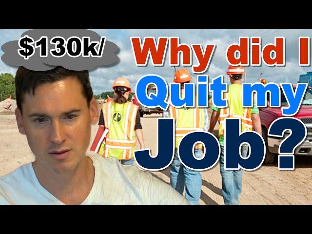 I Quit My $130k Job