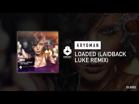 Kryoman - Loaded (Laidback Luke remix) (Official video)