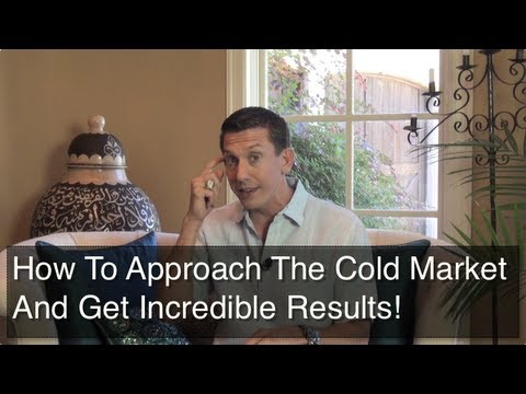 How To Have Success With Cold Market Prospecting!
