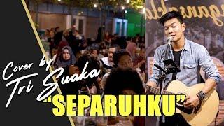 SEPARUHKU -  NANO LIRIK BY TRI SUAKA  - PENDOPO LAWAS