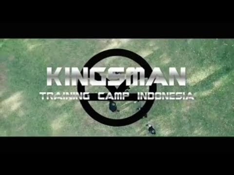 KINGSMAN - Training Camp Indonesia