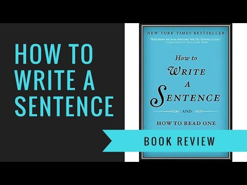 How To Write A Sentence By Stanley Fish Book Review | Cam Talks Booktube