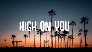 Sigma, John Newman - High On You (Lyrics)