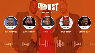 First Things First audio podcast(3.21.19)Cris Carter, Nick Wright, Jenna Wolfe | FIRST THINGS FIRST